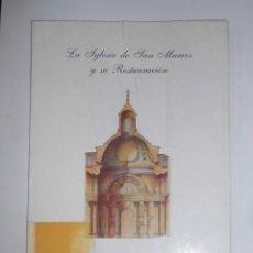 Libros de segunda mano: LA IGLESIA DE SAN MARCOS Y SU RESTAURACIÓN. JUAN ARMINDO HERNÁNDEZ MONTERO. TDK83. Lote 116158715