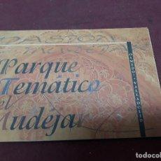 Libros de segunda mano: PARQUE TEMATICO MUDEJAR..... 1999. Lote 116561603