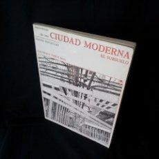 Libros de segunda mano: DAVID MACAULAY - NACIMIENTO DE UNA CIUDAD MODERNA, EL SUBSUELO - TIMUN MAS 1980. Lote 116595003