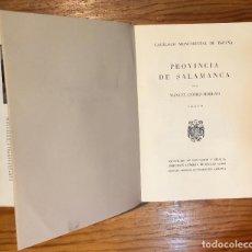 Libros de segunda mano: PROVINCIA DE SALAMANCA(42€)2TOMOS. Lote 117242175