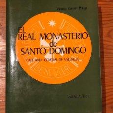 Libros de segunda mano: EL REAL MONASTERIO DE SANTO DOMINGO(32 €). Lote 117323919