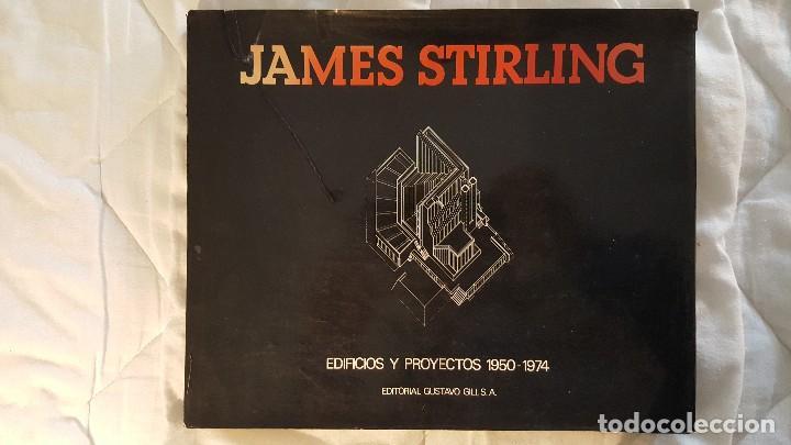 EDIFICIOS Y PROYECTOS. 1950 - 1974. JAMES STIRLING. BARCELONA, EDITORIAL GUSTAVO GILI. (Libros de Segunda Mano - Bellas artes, ocio y coleccionismo - Arquitectura)