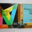 Libros de segunda mano: PROYECTAR ES FACIL. DIBUJO TECNICOS. EDICIONES AFHA. TOMO I Y TOMO II. TDK90. Lote 117754855