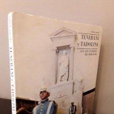 Libros de segunda mano: TENERANI Y TADOLINI - LOS ESCULTORES DE BOLIVAR - RAFAEL PINEDA - VENEZUELA. Lote 118053631