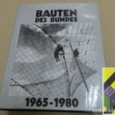 Libros de segunda mano: LEUSCHNER, WOLFGANG: BAUTEN DES BUNDES (1945-1960). Lote 118539947
