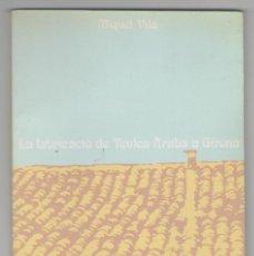Libros de segunda mano: NUMULITE L0010 LA FABRICACIÓ DE TEULES ÀRABS A GIRONA MIQUEL VILA TEJA TEULA. Lote 118646183