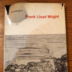 Libros de segunda mano: FRANK LLOYD WRIGHT-THE DRAWINGS(42€). Lote 118658055