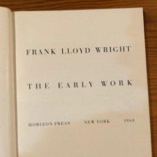 Libros de segunda mano: FRANK LLOYD WRIGHT-THE EARLY WORK-NY1968(42€). Lote 118658147