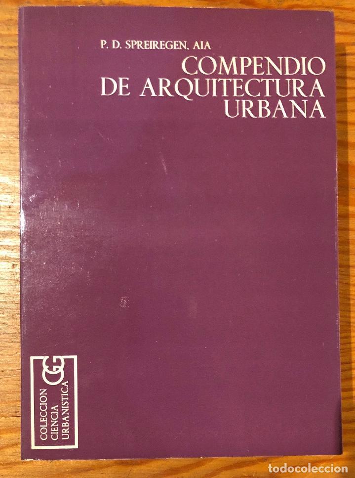 COMPENDIO DE ARQUITECTURA URBANA(23€) (Libros de Segunda Mano - Bellas artes, ocio y coleccionismo - Arquitectura)