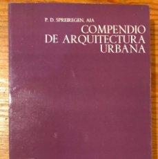 Libros de segunda mano: COMPENDIO DE ARQUITECTURA URBANA(23€). Lote 118661419
