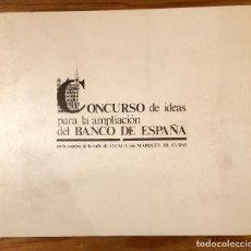 Libros de segunda mano: CONCURSO DE IDEAS PARA LA AMPLIACIÓN DEL BANCO DE ESPAÑA(11€). Lote 133023559