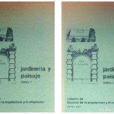 Libros de segunda mano: TEXTOS SOBRE HISTORIA DEL JARDÍN Y DEL PAISAJE. CÁTEDRA DE HISTORIA DE LA ARQUITECTURA Y URBANISMO. Lote 119271855