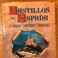Libros de segunda mano: CASTILLOS DE ESPAÑA(39€). Lote 119485015
