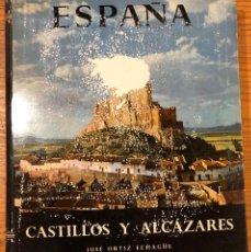 Libros de segunda mano: ESPAÑA. CASTILLOS Y ALCAZARES(39€). Lote 119485291