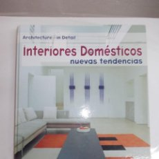 Libros de segunda mano: INTERIORES DOMÉSTICOS GUSTAVO GILI. Lote 119489511