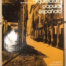 Libros de segunda mano: ARQUITECTURA POPULAR-LUIS FEDUCHI- 1TOMO(30€) . Lote 119894511