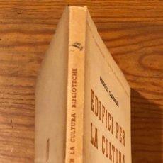 Libros de segunda mano: EDIFICI PER LA CULTURA(47€). Lote 120048751