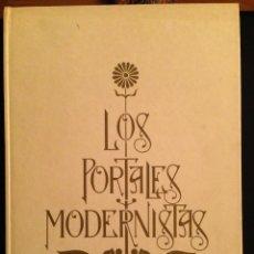 Libros de segunda mano: LOS PORTALES MODERNISTAS. Lote 120240443