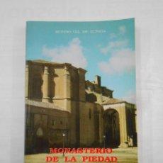 Libros de segunda mano: MONASTERIO DE LA PIEDAD. CASALARREINA. LA RIOJA. RUFINO GIL DE ZUÑIGA. TDKLT. Lote 120297639