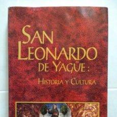 Livros em segunda mão: SAN LEONARDO DE YAGÜE, SORIA. HISTORIA Y CULTURA. CARMELO RUBIO DE LA IGLESIA.1996. Lote 120381819