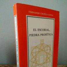 Libros de segunda mano: EL ESCORIAL PIEDRA PROFÉTICA - FERNÁNDO CHUECA GOITIA - INSTITUTO DE ESPAÑA. Lote 121565827