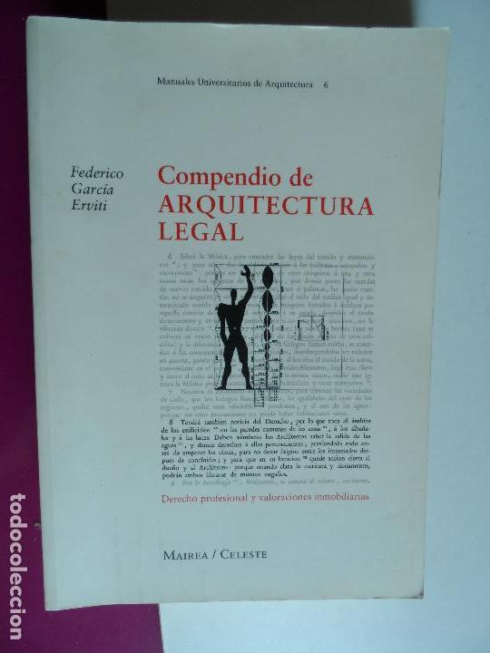 COMPENDIO DE ARQUITECTURA LEGAL.FEDERICO GARCIA ERVITI, (Libros de Segunda Mano - Bellas artes, ocio y coleccionismo - Arquitectura)