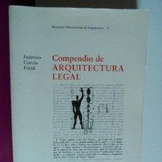 Libros de segunda mano: COMPENDIO DE ARQUITECTURA LEGAL.FEDERICO GARCIA ERVITI,. Lote 121663319