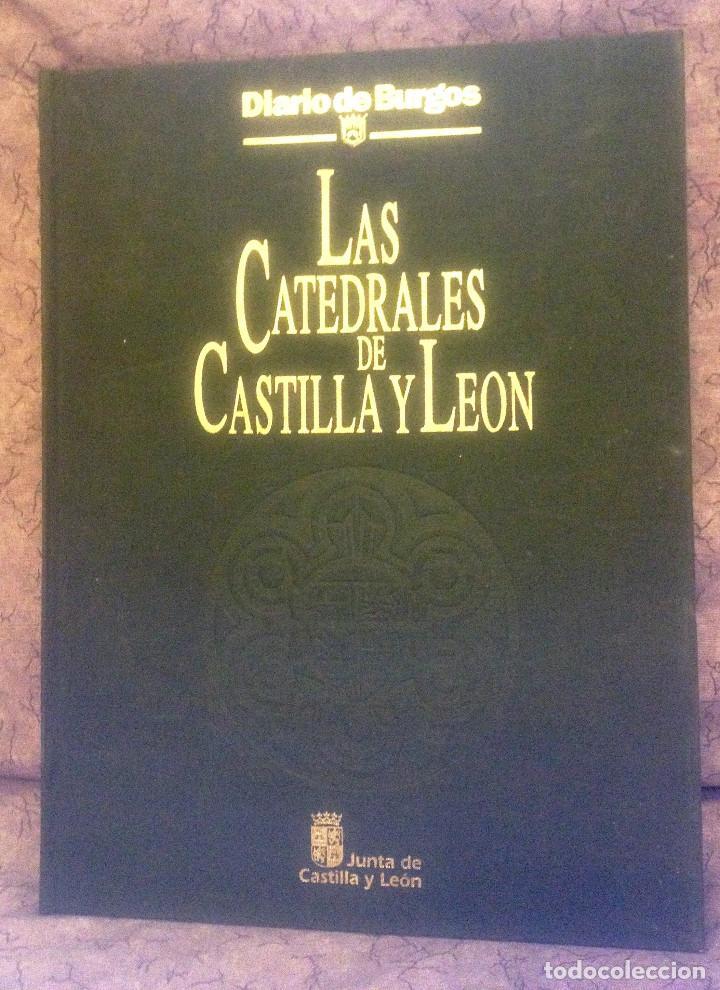 LAS CATEDRALES DE CASTILLA Y LEON- 1992- DIARIO DE BURGOS- JUNTA DE CASTILLA Y LEON- GRAN FORMATO- (Libros de Segunda Mano - Bellas artes, ocio y coleccionismo - Arquitectura)