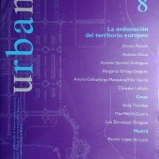 Libros de segunda mano: URBAN 8 : REVISTA DE URBANÍSTICA Y ORDENACIÓN DEL TERRITORIO, ESCUELA SUPERIOR DE ARQUITECTURA . Lote 121708571
