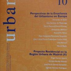 Libros de segunda mano: URBAN 10 : REVISTA DE URBANÍSTICA Y ORDENACIÓN DEL TERRITORIO, ESCUELA SUPERIOR DE ARQUITECTURA . Lote 121716419