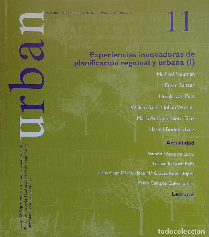URBAN 11 : REVISTA DE URBANÍSTICA Y ORDENACIÓN DEL TERRITORIO, ESCUELA SUPERIOR DE ARQUITECTURA (Libros de Segunda Mano - Bellas artes, ocio y coleccionismo - Arquitectura)