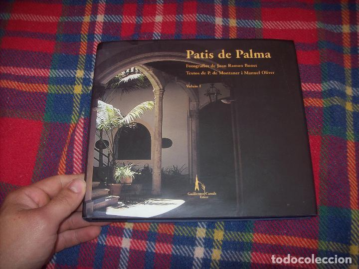 Libros de segunda mano: PATIS DE PALMA. VOLUM I . FOTOGRAFIES DE JOAN RAMON BONET.1ª EDICIÓ 2006. TOT UNA JOIA!!!!!!!! - Foto 2 - 121874683