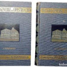 Libros de segunda mano: TRATADO GENERAL DE CONSTRUCCIÓN / CARLOS ESSEBORN. CONSTRUCCION DE EDIFICIOS, 2 VOLS. 1929-1940. . Lote 122268823