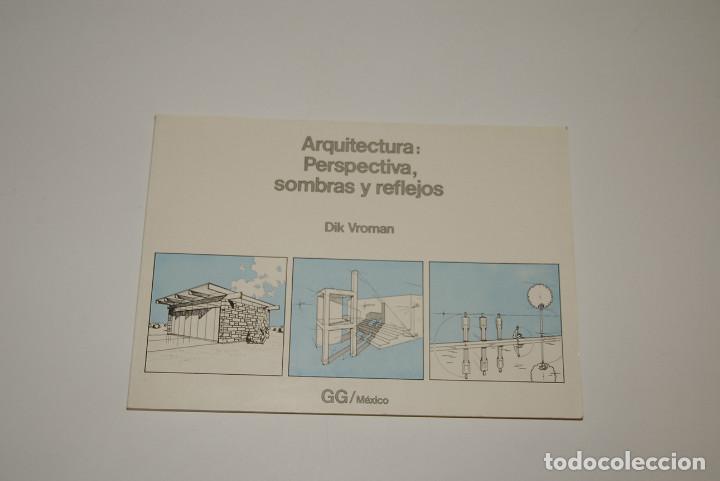 ARQUITECTURA PERSPECTIVA SOMBRAS Y REFLEJOS (Libros de Segunda Mano - Bellas artes, ocio y coleccionismo - Arquitectura)