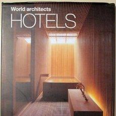 Libros de segunda mano: WORLD ARCHITECTS HOTELS - EL MASNOU 2009 - MUY ILUSTRADO. Lote 123993340