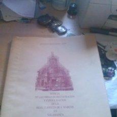 Libros de segunda mano: NOTICIA DE LAS OBRAS DE RESTAURACIÓN Y CONSOLIDACIÓN DE LA REAL CLERECÍA DE S. MARCOS EN SALAMANCA . Lote 124293243
