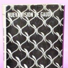 Libros de segunda mano: NUEVA VISIÓN DE GAUDI.. Lote 124345775