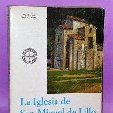 Libros de segunda mano: LA IGLESIA DE SAN MIGUEL DE LILLO (APUNTES PARA SU RECONSTRUCCIÓN). Lote 124345807