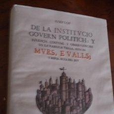Libros de segunda mano: MURS,E VALLS ;Y NOVA DITA DEL RIU.IUSEP LOP,FACSIMIL 1675-2001,AYTO.VALENCIA.TELA SOBREC.33X23. Lote 124523195
