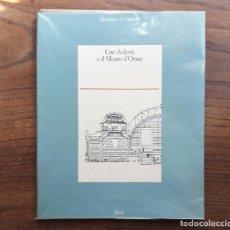 Libros de segunda mano: GAE AULENTI E IL MUSEO D ' ORSAY QUADERNI DI CASABELLA MILANO 1987 TEXTO EN ITALIANO. Lote 124710667