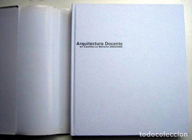 Libros de segunda mano: Arquitectura docente en Castilla-La Mancha 20013/2006 - Foto 2 - 125330915