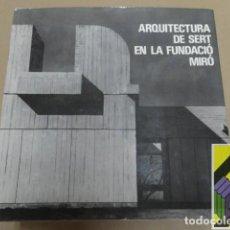 Libros de segunda mano: ZEVI, BRUNO/ CATALA ROCA, F.(FOTOGRAFÍAS):ARQUITECTURA DE SERT EN LA FUNDACIÓN MIRÓ. Lote 125711655