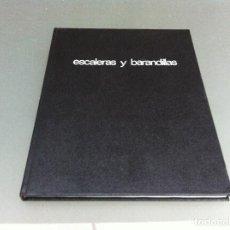 Libros de segunda mano: WILLIBALD MANNES. ESCALERAS Y BARANDILLAS. MATERIALES-CONSTRUCCIÓN-FORMAS. GUSTAVO GILI, 1978.. Lote 172047049
