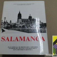 Libros de segunda mano: CONTRERAS GAYOSO, FERNANDO (DIRECTOR): SALAMANCA. PLAN ESPECIAL DE PROTECCIÓN Y REFORMA INTERIOR.... Lote 125904563