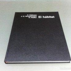 Libros de segunda mano: EL HÁBITAT. HARALD DEILMANN - KIRSCHENMANN - PFEIFFER. ED. GUSTAVO GILI, 1978. Lote 126036759