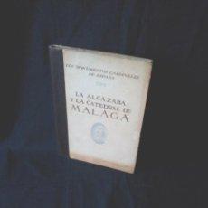 Libros de segunda mano: L. TORRES BALBAS - LA ALCAZABA Y LA CATEDRAL DE MALAGA - EDITORIAL PLUS ULTRA 1960. Lote 126128443