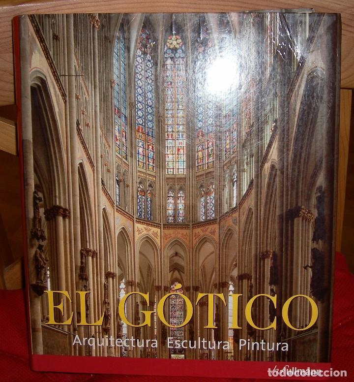 EL GOTICO, ROLF TOMAN (Libros de Segunda Mano - Bellas artes, ocio y coleccionismo - Arquitectura)