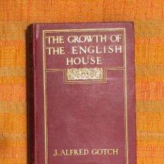 Libros de segunda mano: THE GROWTH OF THE ENGLISH HOUSE(39€). Lote 126799195