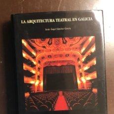 Libros de segunda mano: ARQUITECTURA TEATRAL EN GALICIA(36€). Lote 126875359