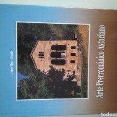 Libros de segunda mano: ARTE PRERROMANICO ASTURIANO. VICTOR NIETO ALCAIDA. Lote 118294571